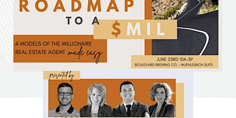 Roadmap to a $Mil | Lunch and Beverages Provided tickets