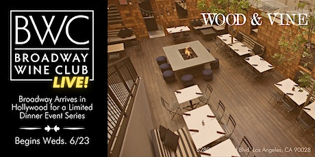Broadway Wine Club: Live! Presented by BWC and Wood & Vine tickets