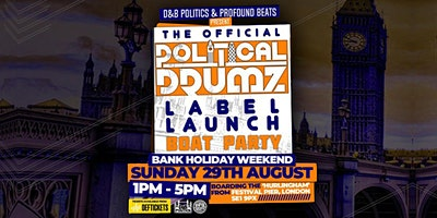 The Official Political Drumz Label Launch Boat Party