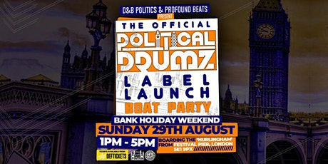 The Official Political Drumz Label Launch Boat Party tickets