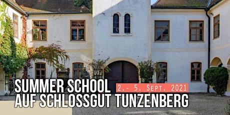 Summer School auf Schlossgut Tunzenberg - Besser und erfüllter Leben Tickets
