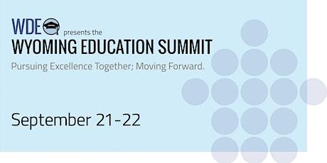 Wyoming Education Summit 2021 tickets