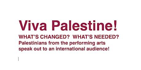 Viva Palestine! Palestinian performing artists speak out! tickets