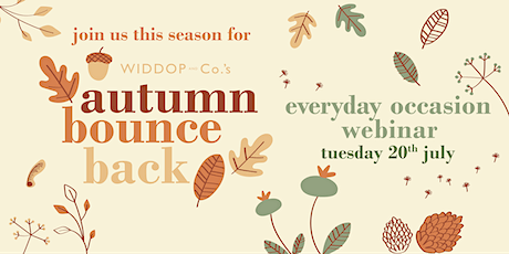 Autumn Bounce Back Everyday Occasion Webinar tickets