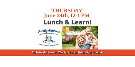 Lunch & Learn- An Introduction to  The Nurtured Heart Approach® tickets