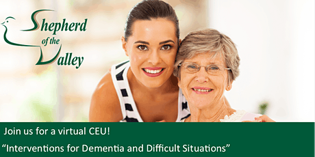 """Virtual CEU: """"Interventions for Dementia and Difficult Situations"""" tickets"""