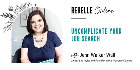 Workshop: Uncomplicate Your Job Search tickets