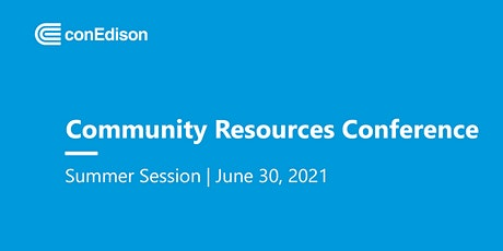 Community Resources Conference- Summer Session tickets