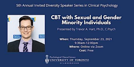 Diversity Speaker Series: CBT with Sexual & Gender Minority Individuals tickets