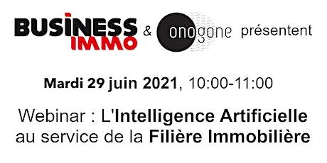 Webinar Onogone et Business Immo : IA & Immobilier tickets