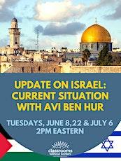 Israel Update with Avi Ben Hur tickets