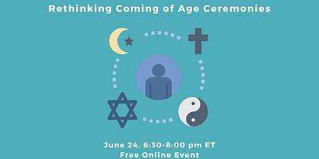 Rethinking Coming of Age Ceremonies tickets