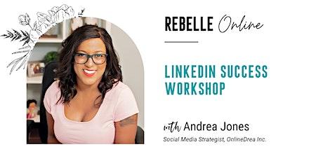 LinkedIn Success Workshop tickets
