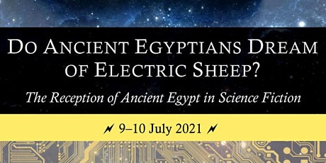 Do ancient Egyptians dream of electric sheep? tickets