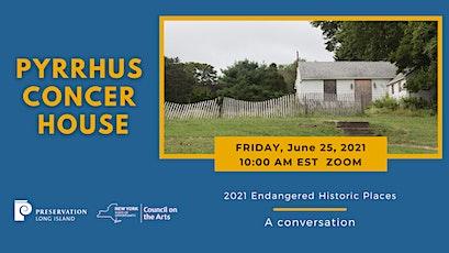 Pyrrhus Concer House: 2021 Endangered Historic Places tickets