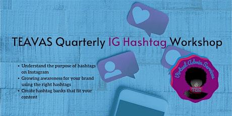 TEAVAS Quarterly Hashtag Workshop tickets