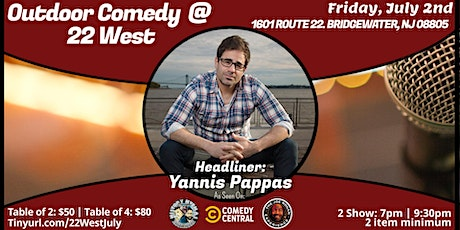 Outdoor Comedy @ 22 West with Yannis Pappas tickets