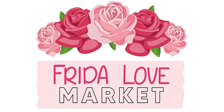 FRIDA LOVE MARKET tickets