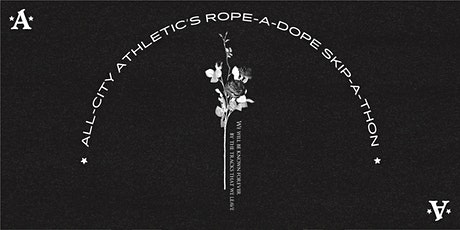 All-City Rope-A-Dope Skip-A-Thon tickets