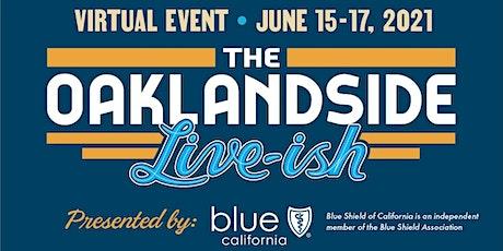 The Oaklandside Live-ish tickets