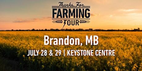 Thanks For Farming Tour Brandon tickets