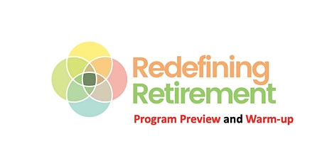 Redefining Retirement: Program Preview and Warm-Up tickets