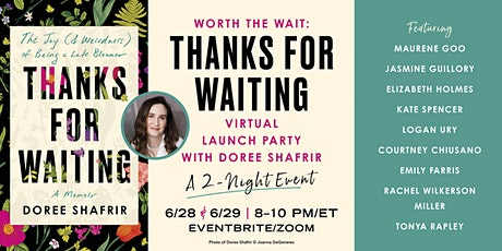 Worth the Wait: Thanks for Waiting Virtual Launch Party tickets