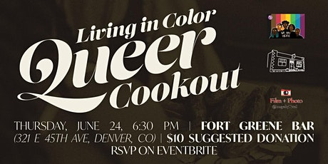 Living in Color Queer Cookout tickets