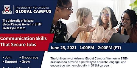 UAGC Women in STEM Club Communication Skills That Secure Jobs tickets