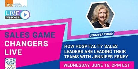 SALES GAME CHANGERS LIVE: Hospitality Sales Leaders Leading Their Teams tickets