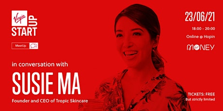 Virgin StartUp MeetUp | In Conversation with Susie Ma tickets