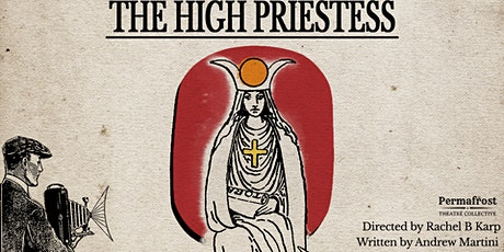 The High Priestess by Andrew Martini tickets