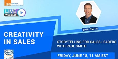CREATIVITY IN SALES: Storytelling for Sales Leaders with Paul Smith tickets