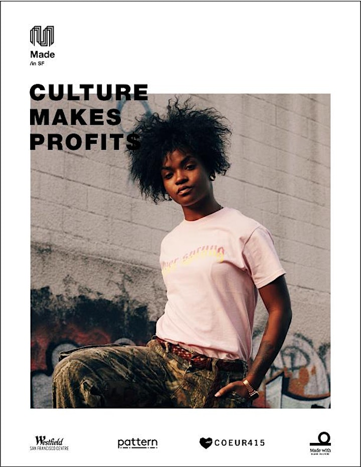 MADE / in SF: CULTURE MAKES PROFIT$—A JUNETEENTH DISRUPTION image