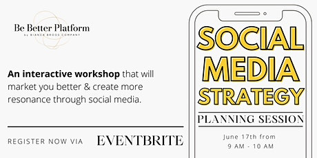 Social Media Strategy Planning Session | Be Better Network tickets