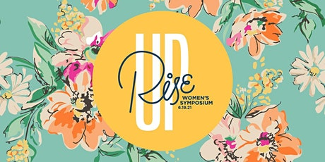 Rise Up Women's Symposium tickets
