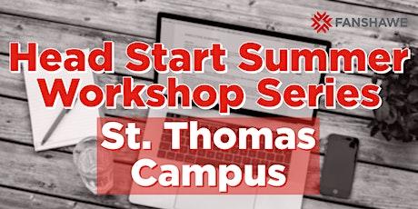 Head Start Summer Workshop Series: St. Thomas Campus tickets