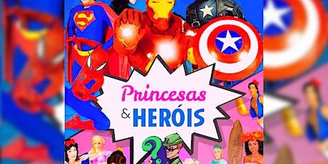DESCONTO! Princesas & Heróis no Teatro  West Plaza ingressos