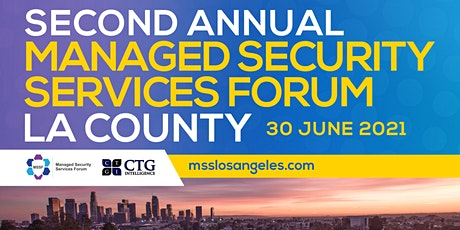 Second Annual Managed Security Services Forum LA County tickets
