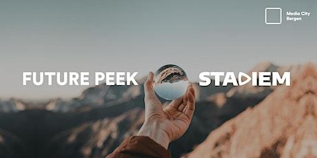 Future Peek - STADIEM 4 tickets