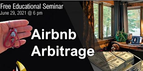 Airbnb Arbitrage Seminar tickets