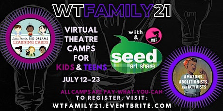 WTFamily 21: Virtual Theatre Camps for Kids & Teens tickets