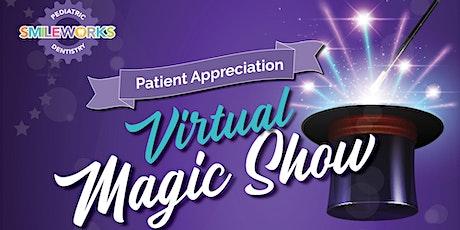 Smile Works Patient Appreciation Virtual Magic Show biglietti