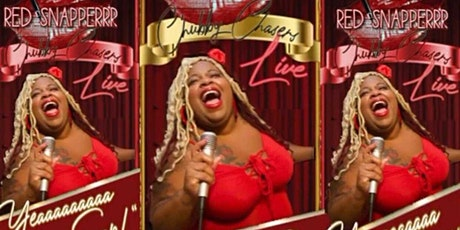 """""""CHUBBY CHASERS LIVE"""" TALK SHOW  WITH RED SNAPPERRR THE COMEDIAN tickets"""