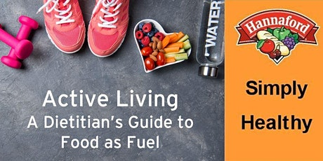 Active Living: Food As Fuel tickets