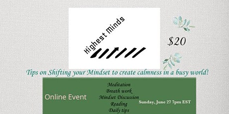 Tips on Shifting your Mindset to create Calmness in a busy world! tickets