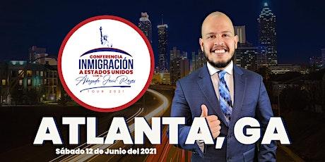 """Conferencia """"Inmigración a Estados Unidos"""" Atlanta, GA. Tour 2021 tickets"""