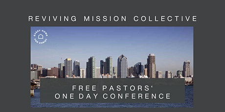 FREE San Diego, CA Pastors' Conference (Reviving Mission Collective) tickets