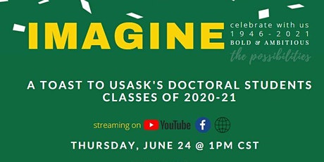 Toast to USask's Doctoral Students tickets