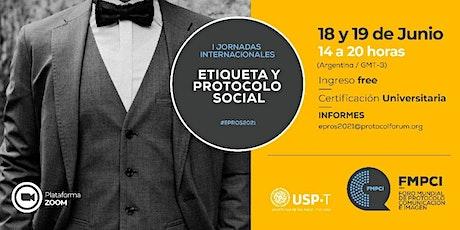 Primeras Jornadas Internacionales de Etiqueta y Protocolo Social entradas